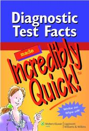 Cover of: Diagnostic Test Facts Made Incredibly Quick!