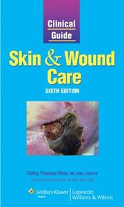 Cover of: Clinical Guide: Skin and Wound Care (Clinical Guide: Skin & Wound Care)