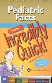 Cover of: Pediatric Facts Made Incredibly Quick! | Springhouse