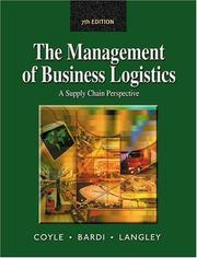 The management of business logistics by John Joseph Coyle