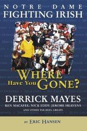 Cover of: Notre Dame Fighting Irish: Where Have You Gone?