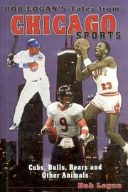 Cover of: Bob Logan's Tales from Chicago Sports