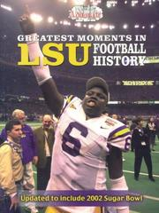 Cover of: Greatest Moments in LSU Football History