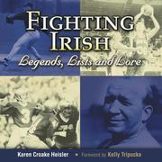 Cover of: Fighting Irish Legends, Lists and Lore | Karen Heisler