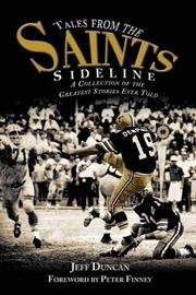 Cover of: Tales From the Saints Sideline | Jeff Duncan