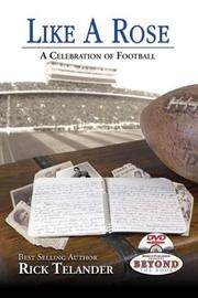 Cover of: Like a Rose: A Celebration of Football