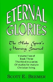Cover of: Eternal Glories | Scott E. Beemer