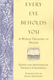Cover of: Every Eye Beholds You: A World Treasury of Prayer