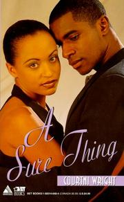 Cover of: A Sure Thing | Courtni Wright