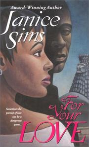 Cover of: For Your Love | Janice Sims