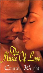 Cover of: The music of love | Courtni Crump Wright