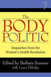 Cover of: Body Politic: Dispatches from the Women's Health Revolution