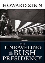 Cover of: The unraveling of the Bush presidency