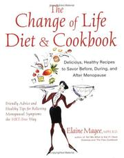 Cover of: The Change of Life Diet and Cookbook