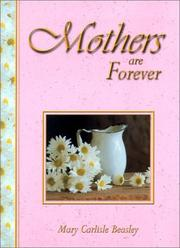 Cover of: Mothers Are Forever | Mary Carlisle Beasley
