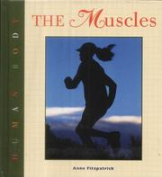 Cover of: The muscles | Anne Fitzpatrick