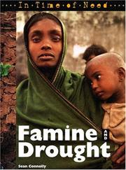 Cover of: Famines and Droughts (In Time of Need) | Sean Connolly