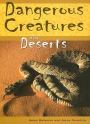 Cover of: Dangerous Creatures Of The Deserts (Dangerous Creatures) |