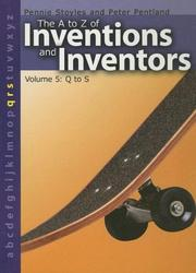 Cover of: The a to Z of Inventions and Inventors | Pennie Stoyles