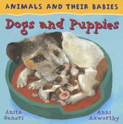 Cover of: Animals and Their Babies. Dogs and Puppies (Animals and Their Babies/Evans Brothers) |