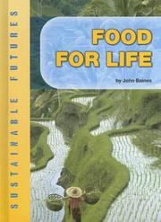 Cover of: Food for Life (Sustainable Futures) | John D. Baines