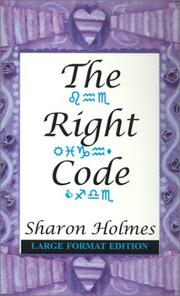 Cover of: The Right Code | Sharon Holmes