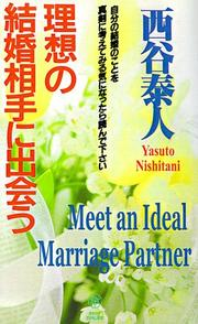 Cover of: Meet an Ideal Marriage Partner Today | Yasuto Nishitani
