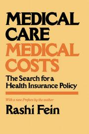 Medical care, medical costs by Rashi Fein