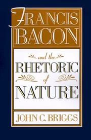 Cover of: Francis Bacon and the rhetoric of nature
