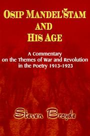Cover of: Osip Mandel'Stam and His Age: A Commentary on the Themes of War and Revolution in the Poetry 1913-1923