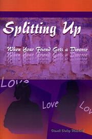 Cover of: Splitting Up: When Your Friend Gets a Divorce