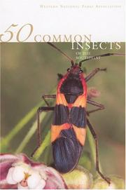 Cover of: 50 Common Insects of the Southwest | Carl E. Olson