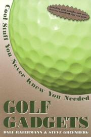 Golf Gadgets by Dale Ratermann, Steve Greenberg