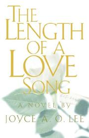 Cover of: The Length of a Love Song | Joyce A. O. Lee