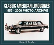 Cover of: Classic American Limousines 1955-2000 | Richard Conjalka