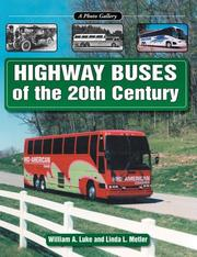Cover of: Highway buses of the 20th century | William A. Luke