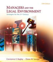 Managers and the legal environment by Constance E. Bagley