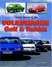 Thirty Years of the Volkswagen Golf & Rabbit by Kevin Clemens