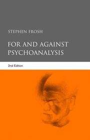 Cover of: For and against psychoanalysis