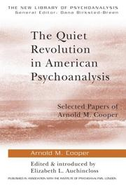 Cover of: The quiet revolution in American psychoanalysis