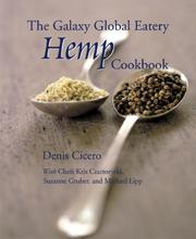 Cover of: The Galaxy Global Eatery hemp cookbook