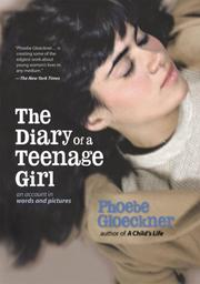 Cover of: Diary of a teenage girl | Phoebe Gloeckner