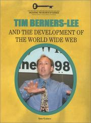 Cover of: Tim Berners-Lee and the Development of the World Wide Web (Unlocking the Secrets of Science) (Unlocking the Secrets of Science) |