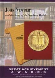 Cover of: John Newbery and the story of the Newbery Medal | Roberts, Russell