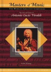 Cover of: The Life and Times of Antonio Lucio Vivaldi (Masters of Music)