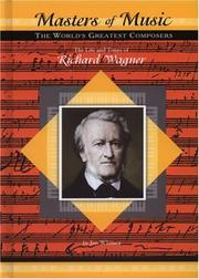 Cover of: The Life and Times of Richard Wagner (Masters of Music)