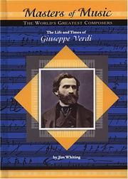 Cover of: The Life and Times of Guiseppe Verdi