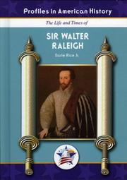 Cover of: The life and times of Sir Walter Raleigh