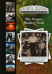 Cover of: The Scopes Monkey Trial (Monumental Milestones: Great Events of Modern Times) (Monumental Milestones: Great Events of Modern Times)