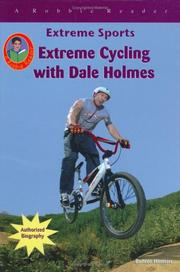 Cover of: Extreme Cycling With Dale Holmes (Robbie Readers) | Bonnie Hinman